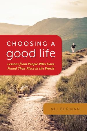 Choosing a Good Life